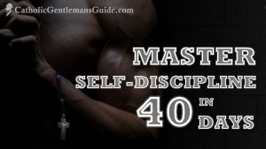 Master Self-Discipline in 40 Days