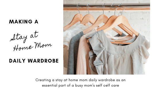 stay at home mom wardrobe