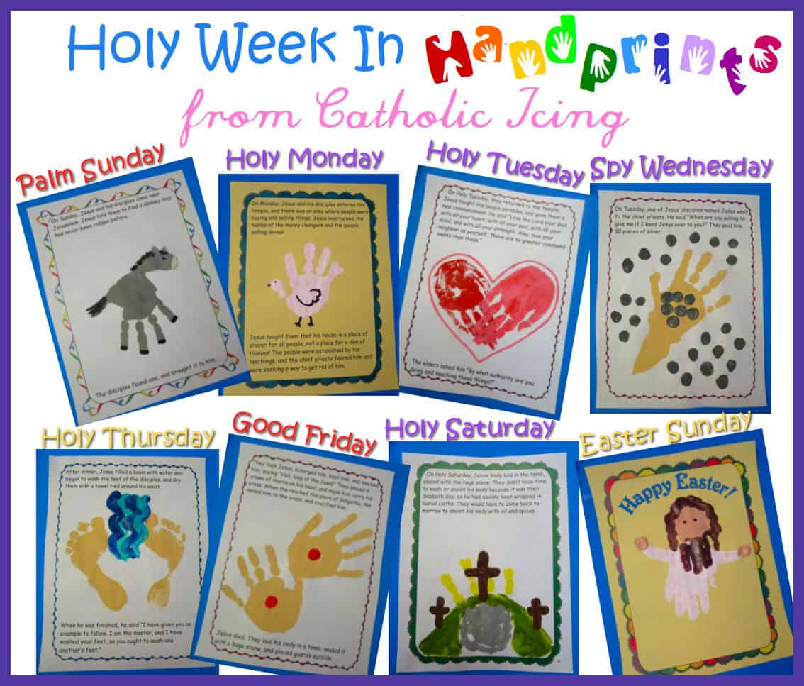 Holy Week In Handprints A Craft For Every Day Of Holy Week