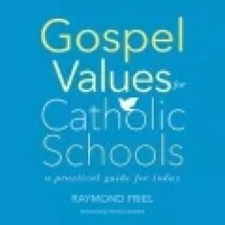 Gospel Values for Catholic Schools