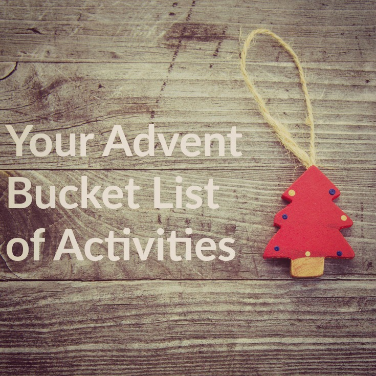 An Advent Bucket List of Activities