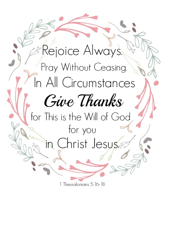 Free Scripture Printable: Rejoice Always. Pray Without Ceasing.