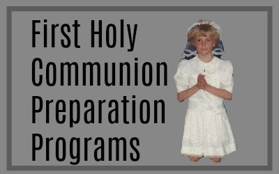 5 First Holy Communion Sacramental Preparation Programs