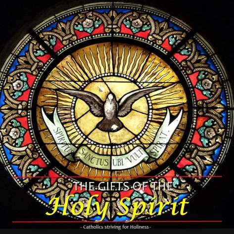 GIFT AND FRUITS OF THE HOLY SPIRIT
