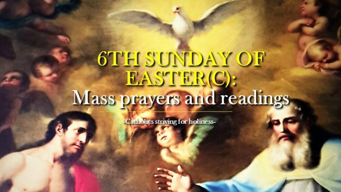 6th SUNDAY OF EASTER. Mass prayers and readings.