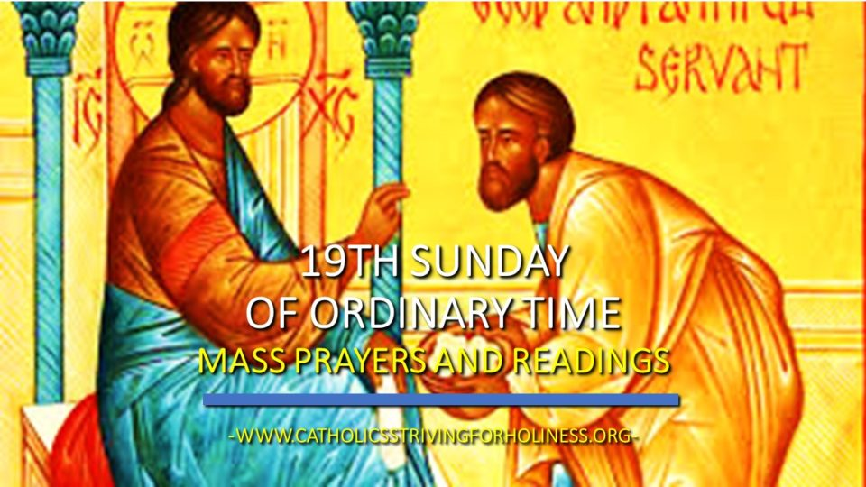 19th SUNDAY OF ORDINARY TIME. MASS PRAYERS AND READINGS.