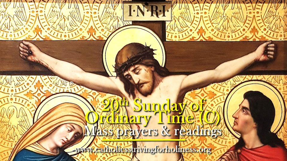 20th SUNDAY OF ORDINARY TIME. MASS PRAYERS AND READINGS.