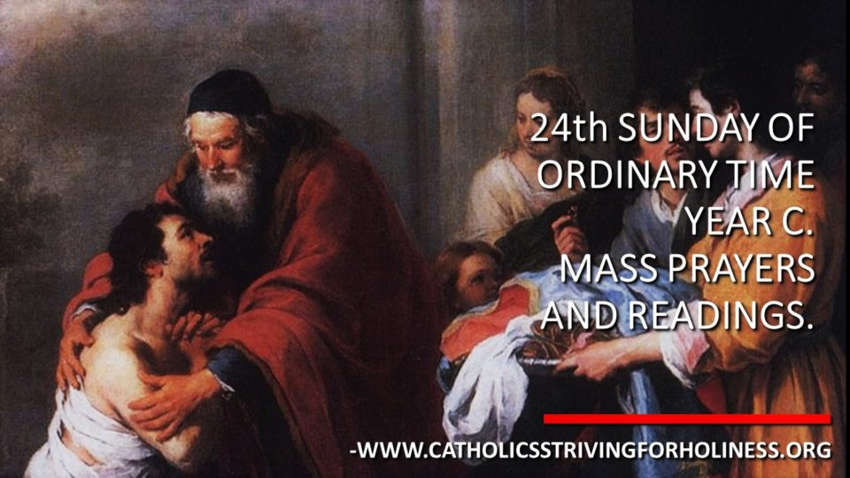 24th Sunday of Ordinary Time (C). Mass prayers and readings.