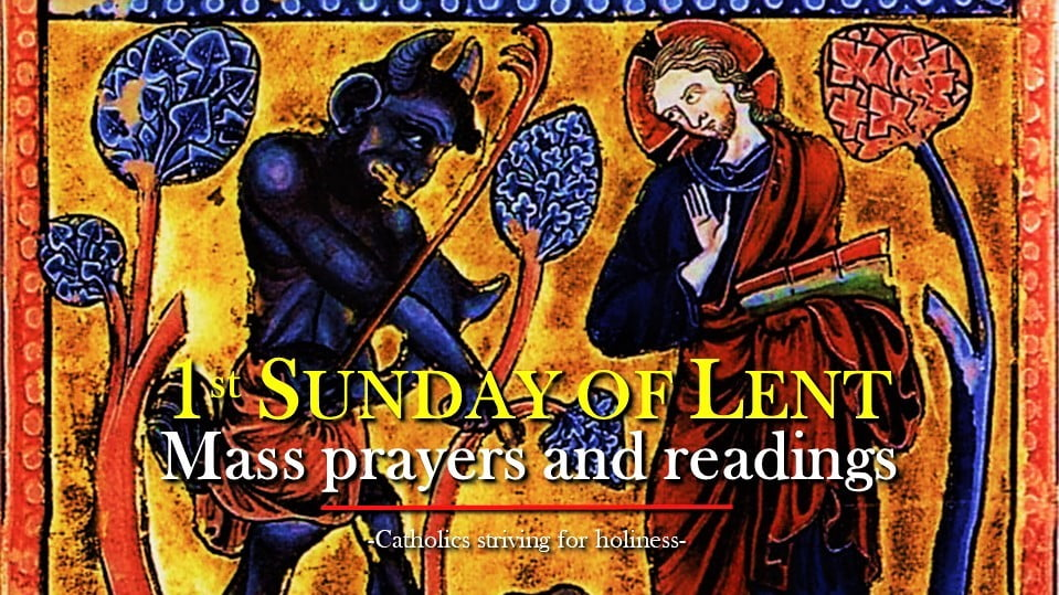 1st SUNDAY OF LENT, YEAR A. Mass prayers and readings.