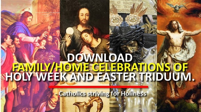 DOWNLOAD: FAMILY/HOME CELEBRATIONS OF HOLY WEEK AND EASTER TRIDUUM.