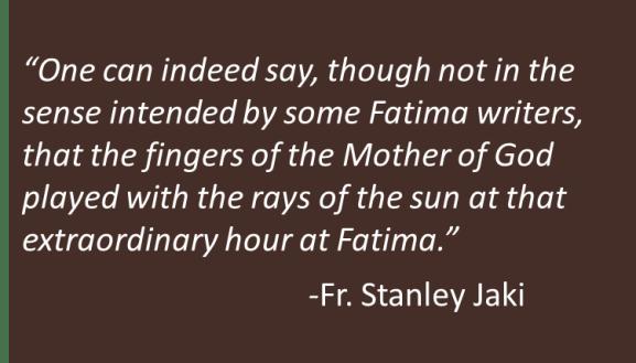 Fr. Jaki - Fatima