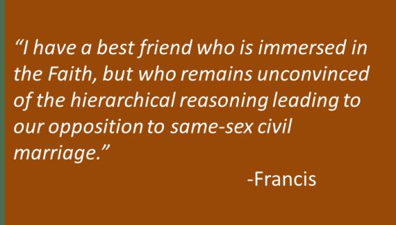 Francis - Marriage Debate