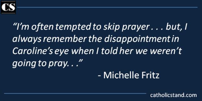 The Joys of a Praying Family - Catholic Stand