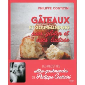 gâteaux sans gluten sans lactose de Philippe Conticini