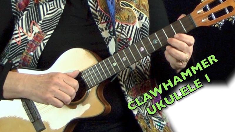 Clawhammer Uke Module 1 Digital Video