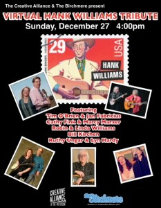 Hank Williams Tribute w/Robin & Linda Williams, Bill Kirchen, Tim O'Brien & Jan Fabricius, Ruthy Ungar & Lyn Hardy @ Virtual Creative Alliance | Baltimore | Maryland | United States