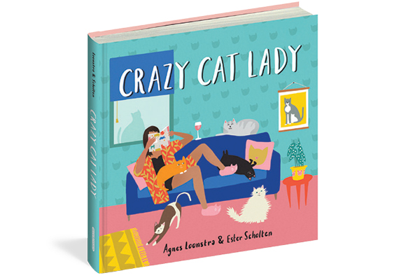 Crazy Cat Lady by Agnes Loonstra and Ester Scholten.