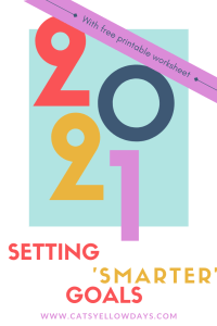 How to set smarter goals (with free printable guide)