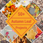 50+ Autumn Leaf Projects for Fall