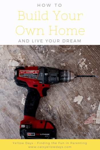 How to Build your Own Home - Getting started on your dream house
