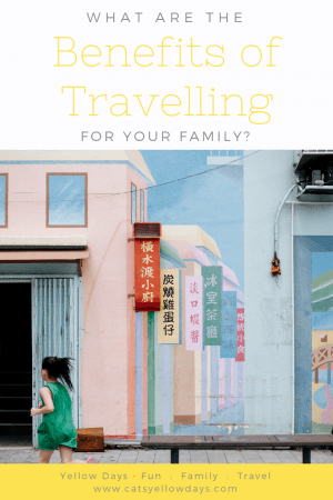 What are the benefits of travelling for your family?