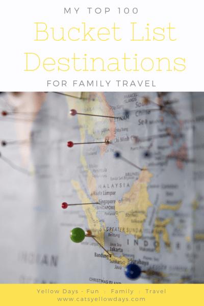 Top 100 family bucket list destinations