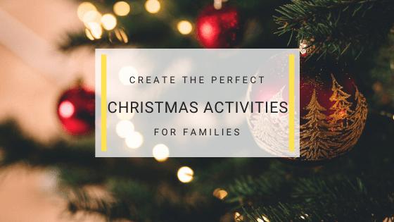 Christmas Fun - Christmas Activities for Families