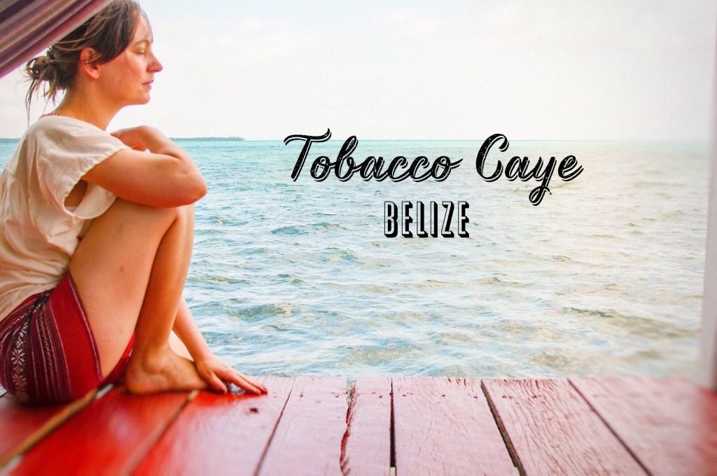 Tobacco Caye Reise nach Belize
