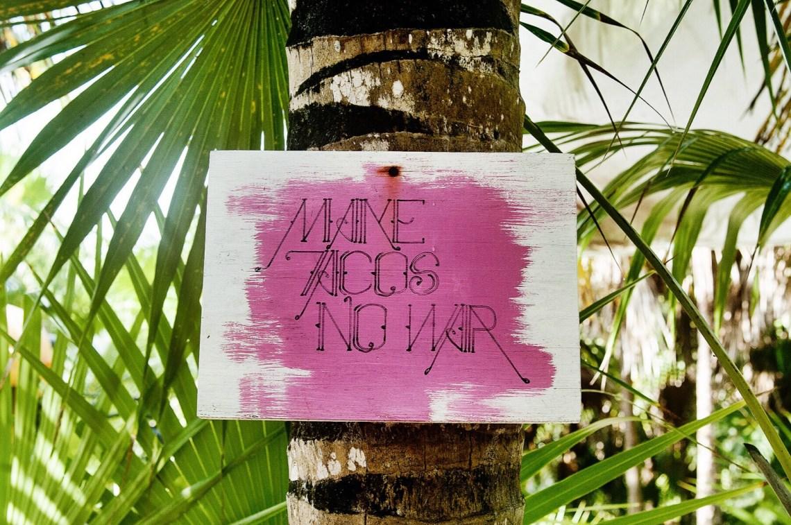 Make Taccos no war