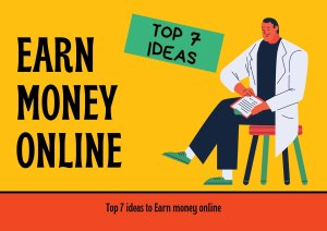 Read more about the article Top 7 ideas to Earn money online