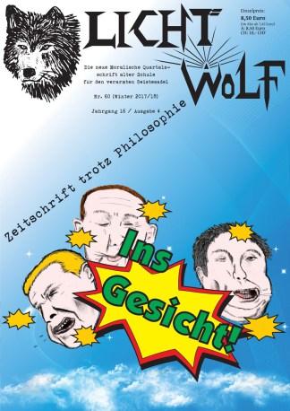 Lichtwolf Nr. 60 (Ins Gesicht)