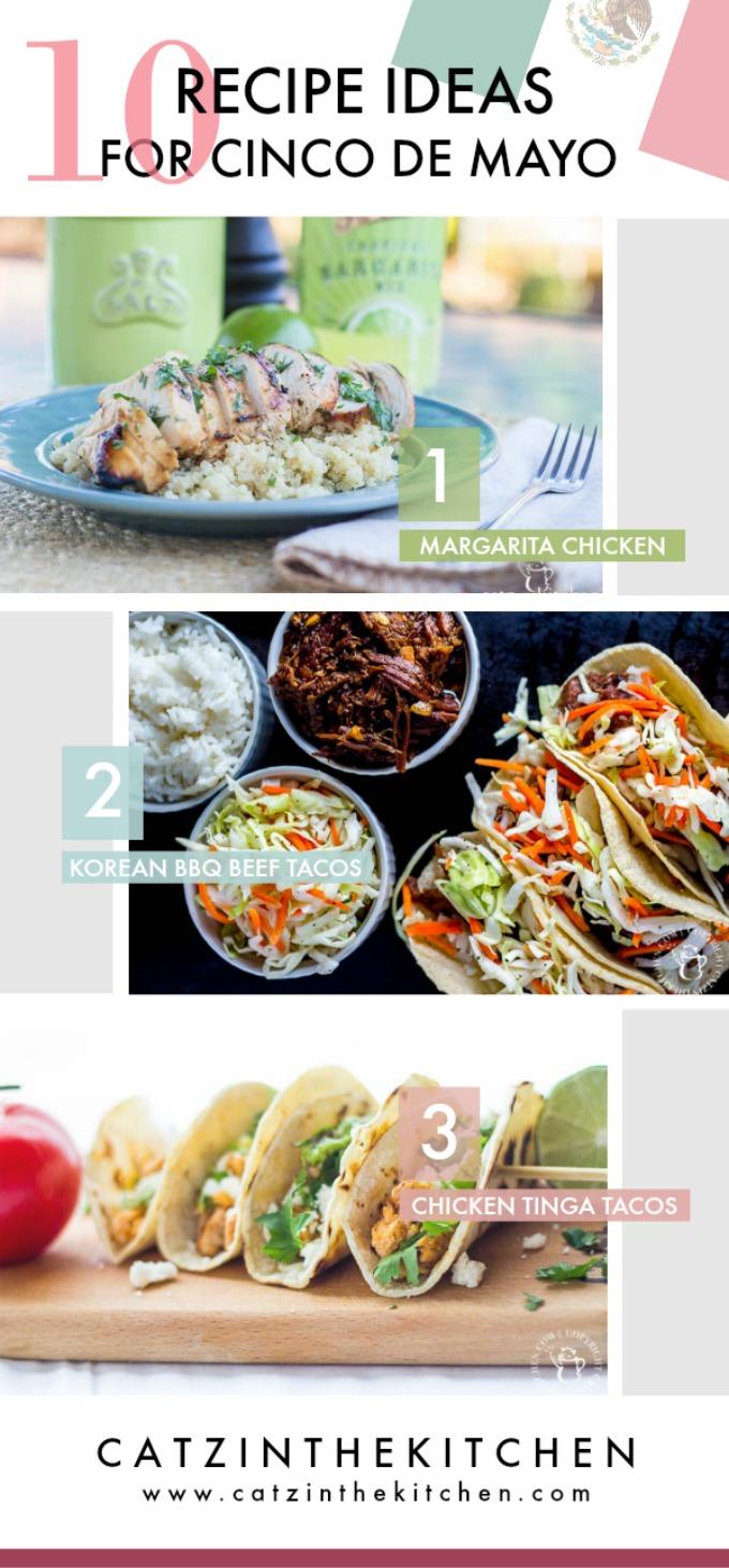 10 Recipe Ideas for Cinco De Mayo 2017 | Catz in the Kitchen | catzinthekitchen.com #CincoDeMayo