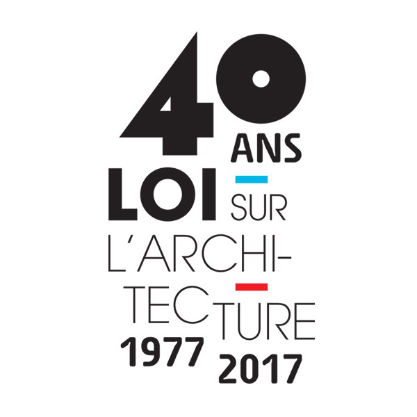 Les 40 ans de la loi sur l'architecture !