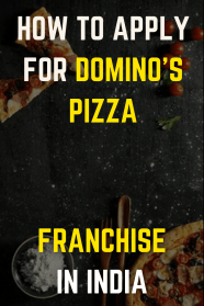 How To Apply For Dominos Franchise In India