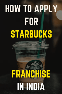 How To Apply For Starbucks Franchise In India