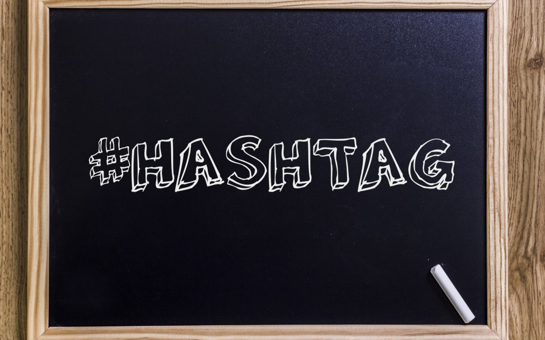 #Hashtags: Your Social Media Secret Weapon