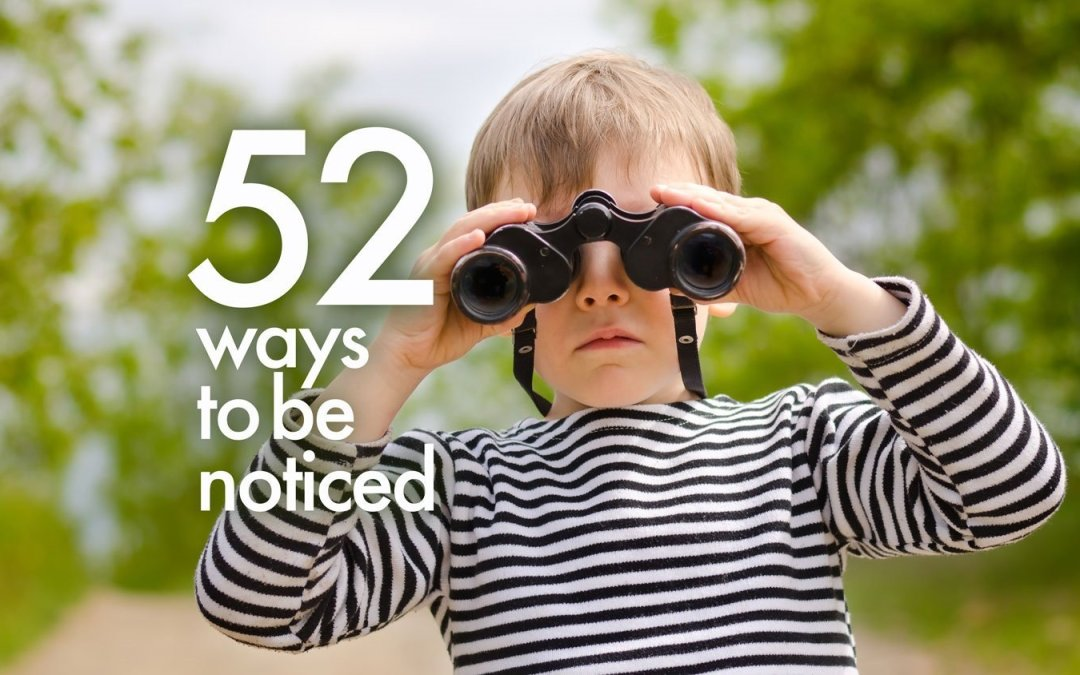 52 Ways to Get Your Content Marketing Noticed