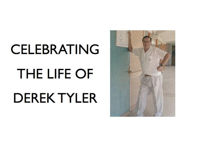 Celebration of Life – Derek Tyler
