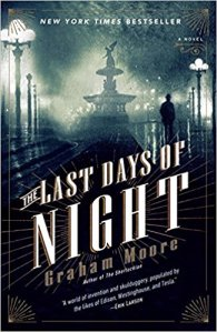 Afternoon Open Book Club (The Last Days of Night by Graham Moore)