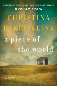 Afternoon Open Book Club ( A Piece of the World by Christina Baker Kline) RESCHEDULED