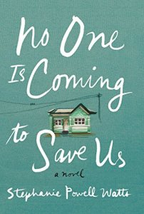Afternoon Open Book Club (No One is Coming to Save Us by Stephanie Powell Watts)