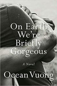 Afternoon Open Book Club (On Earth We're Briefly Gorgeous by Ocean Vuong)