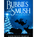 Bubbles and Smush: Dragon Rescue Cover