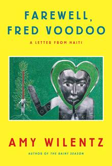 Farewell, Fred Voodoo, by Amy Wilentz
