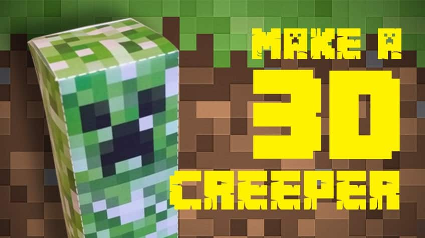 Make Your Own 3d Creeper Explore Awesome Activities