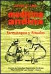 Medicina andina. FarmaAnimación Campesina y rituales