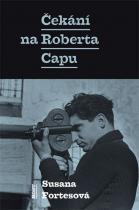 Čekání na Roberta Capu