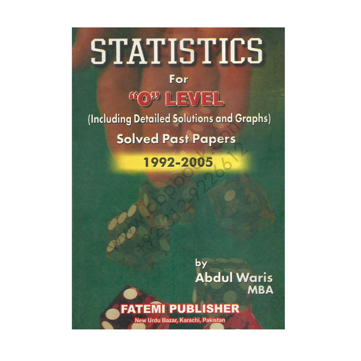 Statistics For O Level Solved Past Papers 1992 2005 By