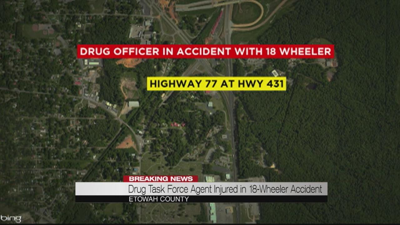 Drug Task Force agent injured in 18-wheeler accident