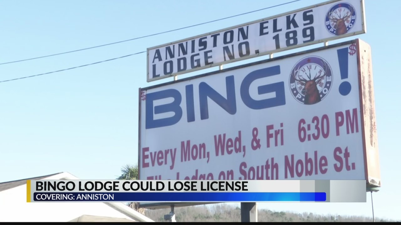 Anniston Elks Lodge could lose bingo license